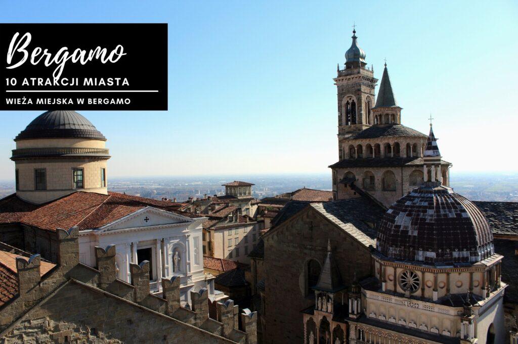widok z Wieży Miejskiej (Torre Civica) w Bergamo w kierunku dachów Bazyliki Santa Maria Maggiore i Cappella Colleoni