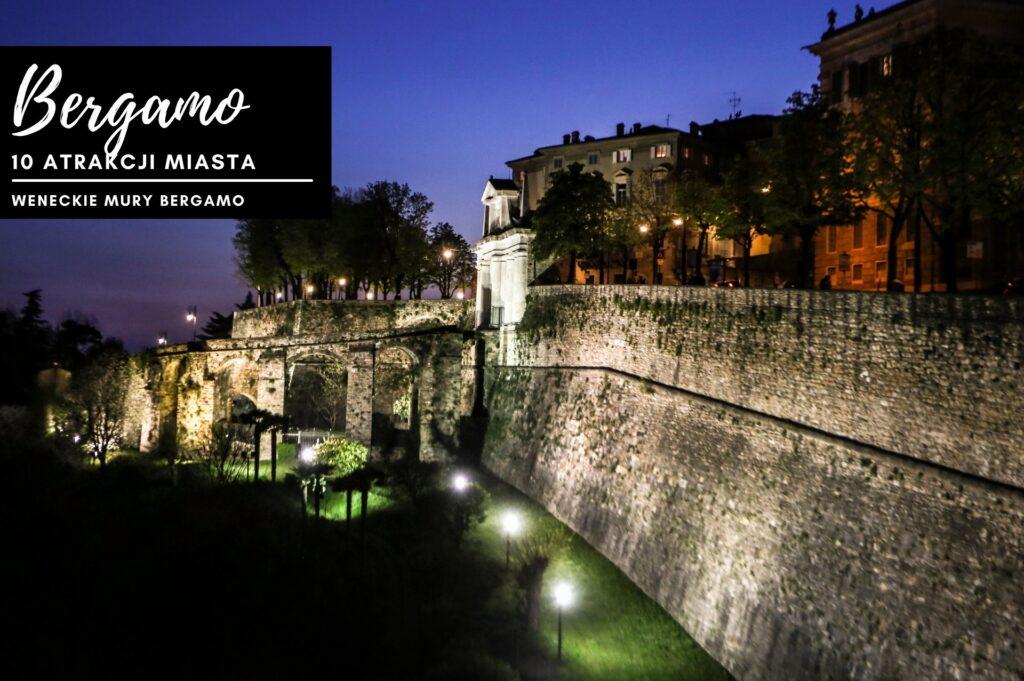 Weneckie mury Bergamo nocą są efektownie podświetlone