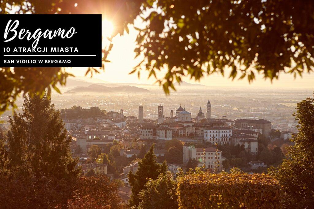 widok ze szczyt wzgórza San Vigilio w Bergamo na historyczne centrum miasta