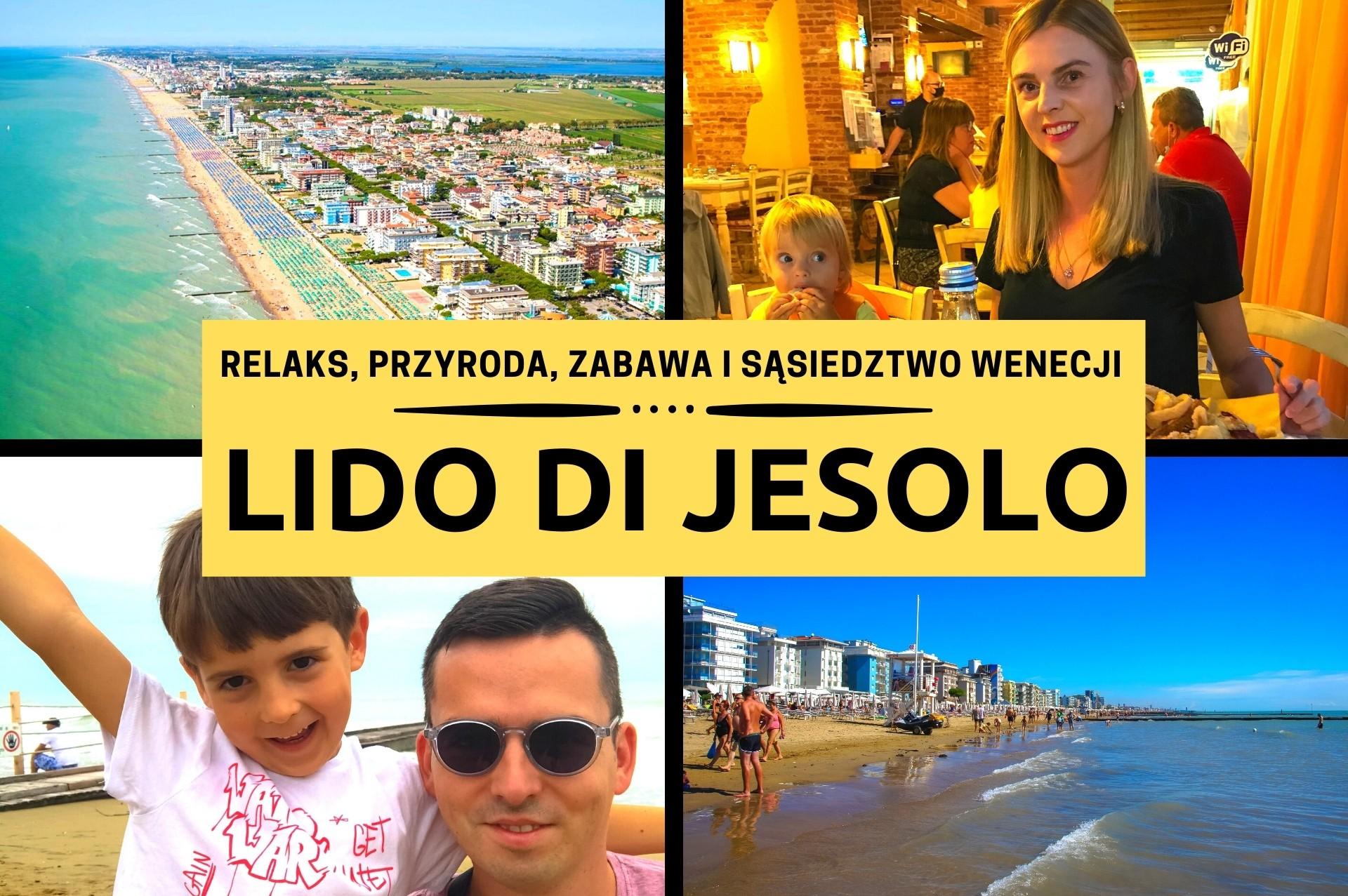 Lido di Jesolo - relaks, przyroda, zabawa i sąsiedztwo Wenecji. Co zobaczyć? Polecane hotele i apartamenty