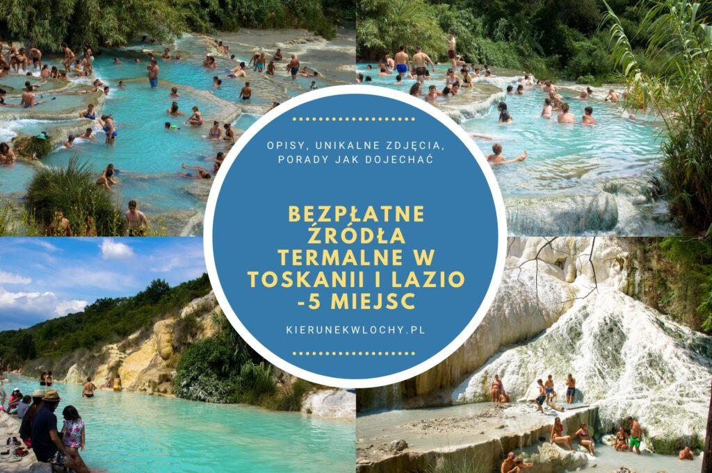 darmowe źródła termalne w Toskanii i Lazio - 5 polecanych miejsc