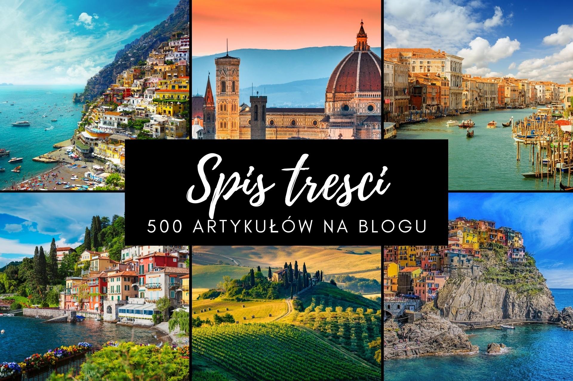 Spis treści artykułów na blogu. Ponad 500 tekstów na Kierunku Włochy