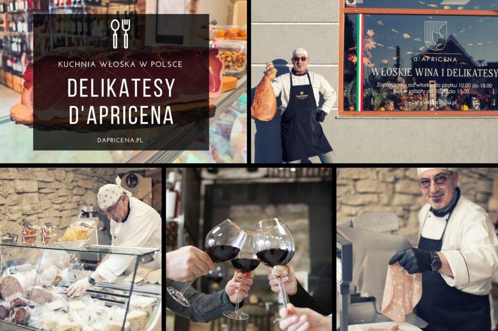 Włoskie delikatesy d'Apricena, kuchnia włoska w Polsce
